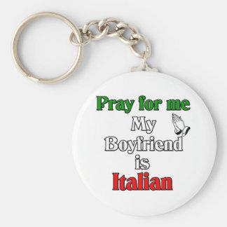 Pray for My Boyfriend is Italian Keychain