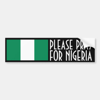 Pray for Nigeria Bumper Sticker