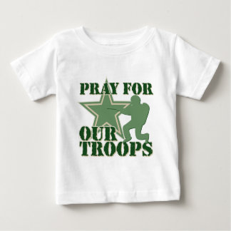 Pray for our troops baby T-Shirt