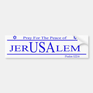 Pray For The Peace of JERUSALEM Bumper Sticker