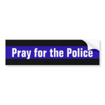 Pray for the Police Bumper Sticker