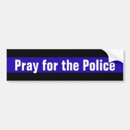 Pray for the Police Bumper Sticker