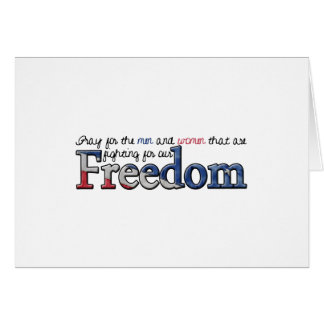 Pray for the servicemen and women - FREEDOM Card