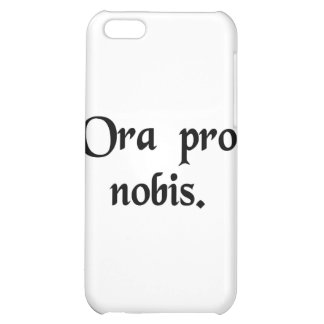 Pray for us. case for iPhone 5C