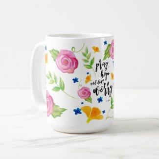 Pray Hope & Don't Worry Coffee Mug