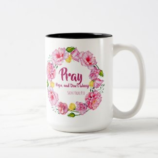 PRAY HOPE DON'T WORRY St. Padre Pio Flowers Two-Tone Coffee Mug