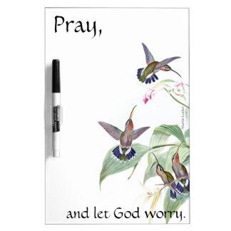 Pray Hummingbird Birds Flowers Dry Erase Board