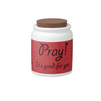 Pray it's good for you Christian Quotes Candy Jars