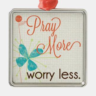 Pray More Worry Less Custom Premium Ornament