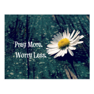 Pray More Worry Less Quote with Daisy Postcard