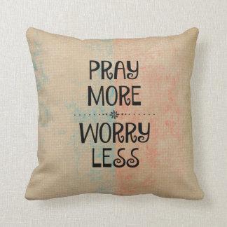Pray More Worry Less Throw Pillow