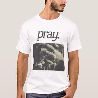 pray. Religious Design T-Shirt