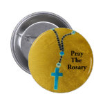 PRAY THE ROSARY 2 INCH ROUND BUTTON