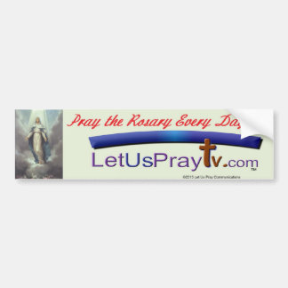 Pray the Rosary Every Day Bumper Sticker