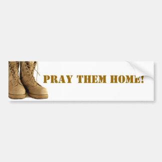 Pray them home! bumper sticker