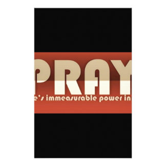 Pray There's Immeasurable Power In It Stationery