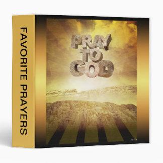 Pray To God 3 Ring Binder