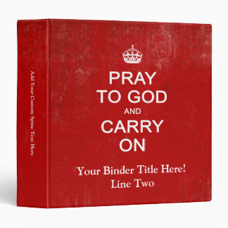 Pray to God and Carry On, Keep Calm Parody Binder