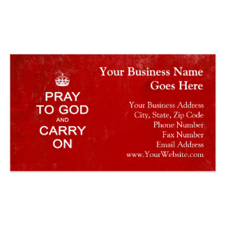Pray to God and Carry On, Keep Calm Parody Business Card