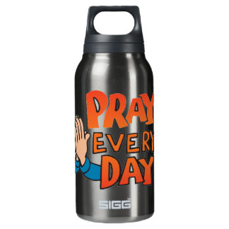 Pray to Lord Every Day Insulated Water Bottle