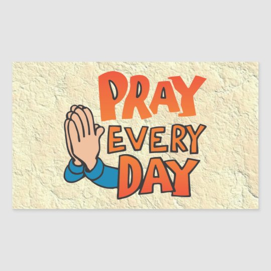 Pray to Lord Every Day Rectangular Sticker