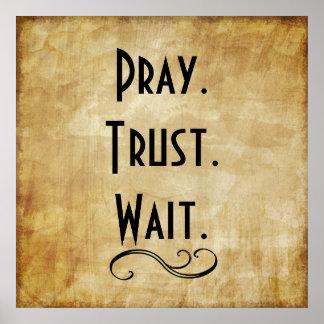 Pray Trust Wait Poster