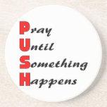 Pray until something happens, PUSH Beverage Coasters