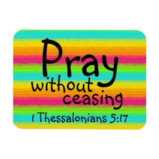 pray with out ceasing bible verse rectangular photo magnet