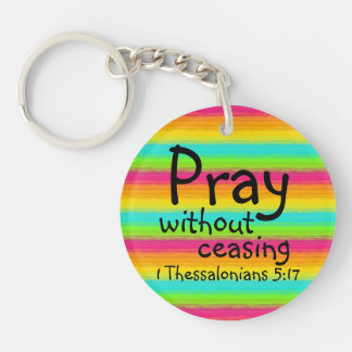 Pray without ceasing bible verse keychain
