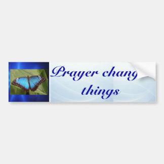 Prayer changes bumper sticker
