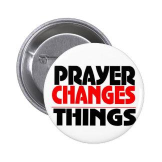 Prayer changes tee button