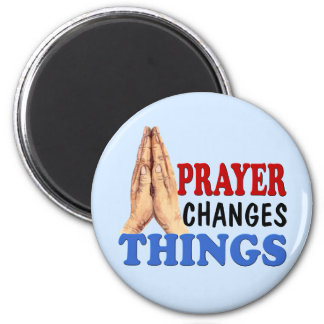 PRAYER CHANGES THINGS 2 INCH ROUND MAGNET