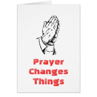 Prayer Changes Things Greeting Card