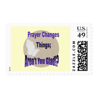 PRAYER CHANGES THINGS POSTAGE