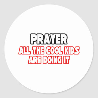 Prayer...Cool Kids Classic Round Sticker