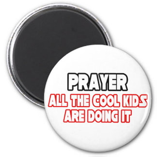 Prayer...Cool Kids 2 Inch Round Magnet