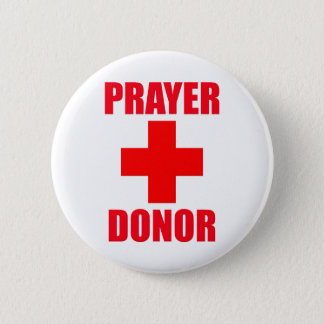 Prayer Donor Pinback Button