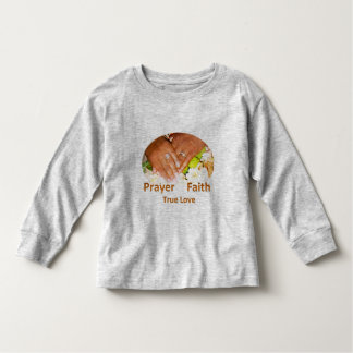 Prayer Faith True Love Tee Shirts