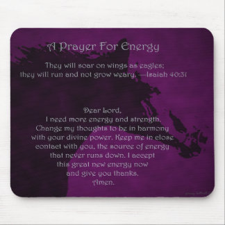 Prayer For Energy Mousepad