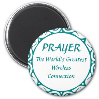 PRAYER - Greatest Wireless Connection 2 Inch Round Magnet