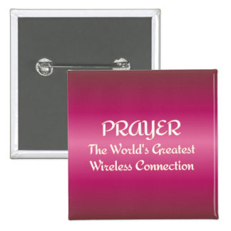 PRAYER - Greatest Wireless Connection Pinback Buttons
