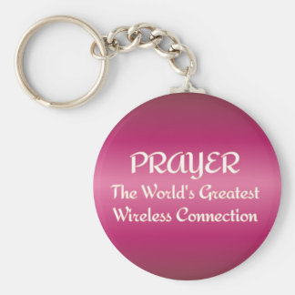 PRAYER - Greatest Wireless Connection Key Chains