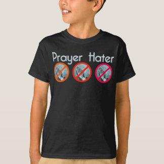 Prayer Hater T-Shirt