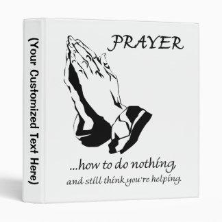 Prayer How to Do Nothing Binder