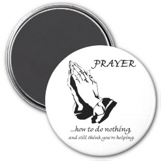 Prayer How to Do Nothing Magnet