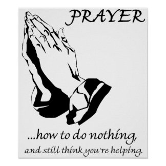 Prayer How to Do Nothing Poster