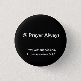 @Prayer is designed to stir up inspiration Pinback Button