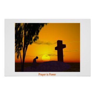 Prayer is Power Poster