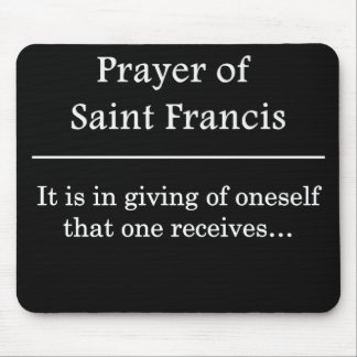 Prayer of Saint Francis Mouse Pad