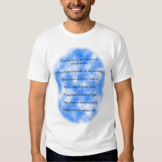 Prayer of St. Francis of Assisi T-shirts